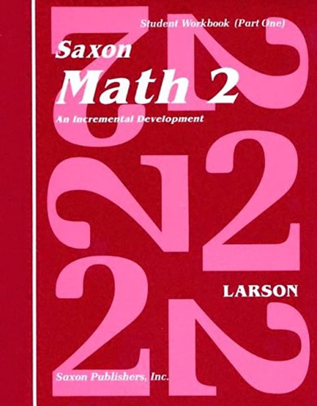 Saxon Math 2 Worksheets Pdf Kindle] Saxon Math 2 An Incremental Development Part 1 & 2