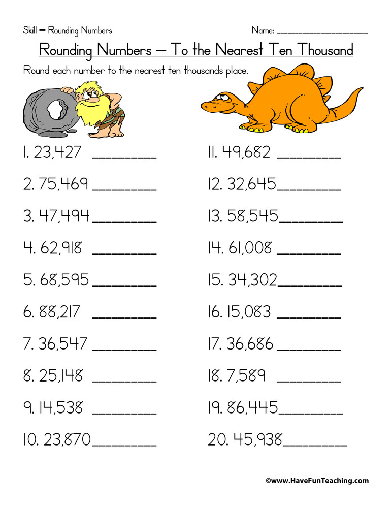 4th Grade Rounding Worksheets Rounding to the Nearest Ten Thousand Worksheet • Have Fun