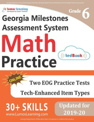 6th Grade istep Practice Worksheets Georgia Milestones assessment System Test Prep 6th Grade Math Practice Workbook and Full Length Line assessments Gmas Study Guide Paperback