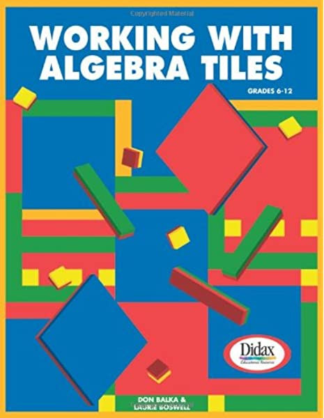 Algebra Tiles Worksheets 6th Grade Working with Algebra Tiles Grades 6 12 Amazon Balka