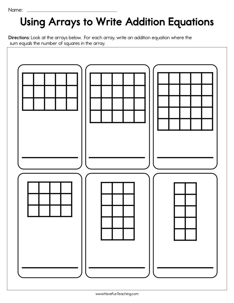 Array Math Worksheets Using Arrays to Write Addition Equations Worksheet