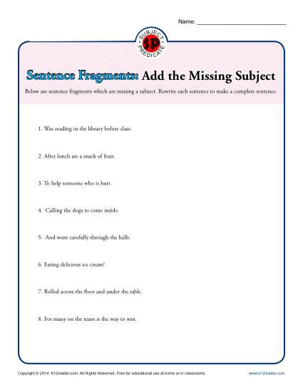 Complete Sentences Worksheets 4th Grade Sentence Fragments Add the Missing Subject