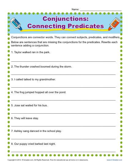 Conjunctions Worksheets 5th Grade Conjunctions Connecting Predicates