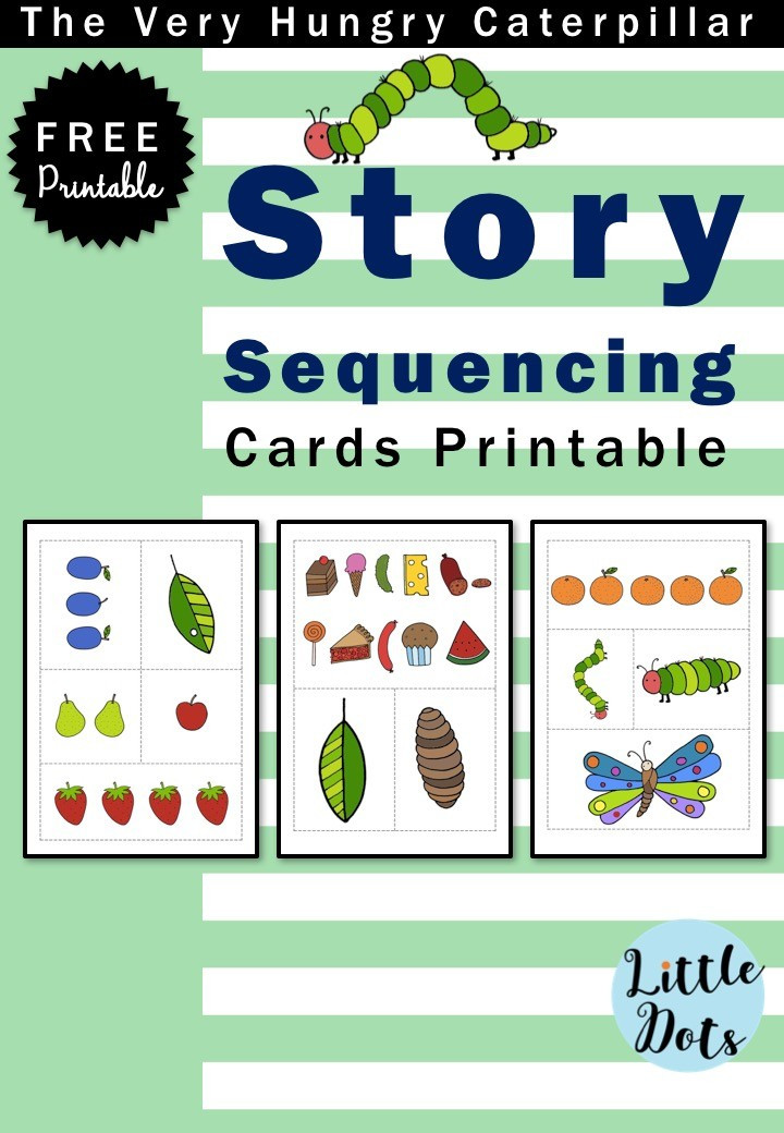 Free Printable Story Sequencing Worksheets the Very Hungry Caterpillar theme Free Story Sequencing