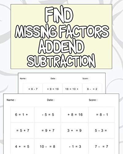 Missing Addend Worksheets 1st Grade Find Missing Factors Addend Subtraction Missing Addend and