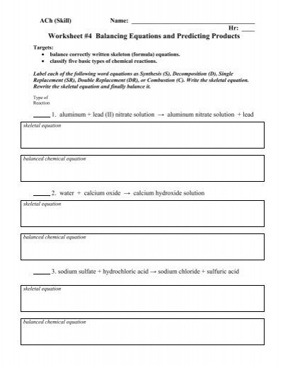 Balancing Chemical Equations Worksheet 1 1 9 Worksheet 4 Predicting Products Ach Pdf Whitnall High