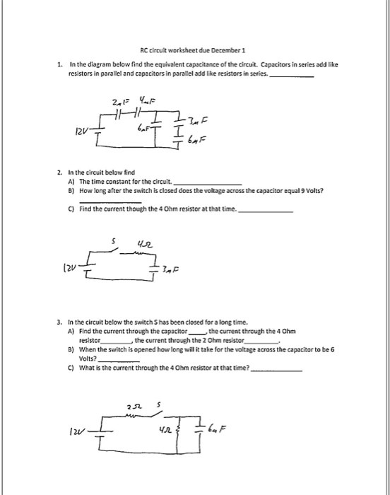 Current Voltage and Resistance Worksheet solved Rc Circuit Worksheet Due December 1 1 In the Diag