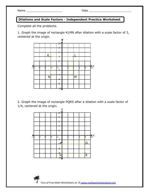 Dilations Worksheet Answer Key Dilations and Scale Factors Independent Practice Worksheet