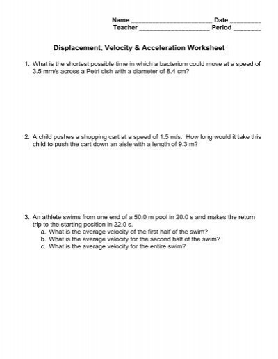 Displacement and Velocity Worksheet Displacement Velocity & Acceleration Worksheet