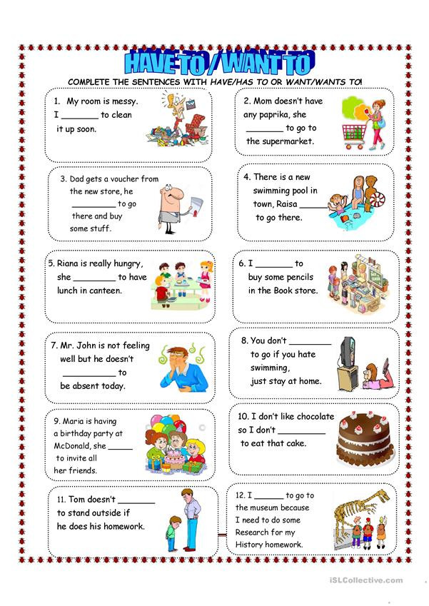 Needs and Wants Worksheet Have to Want to Worksheet English Esl Worksheets for