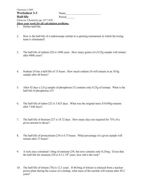 Nuclear Decay Worksheet Answers Chemistry Worksheet 3 3 Half Life Fulton County Schools