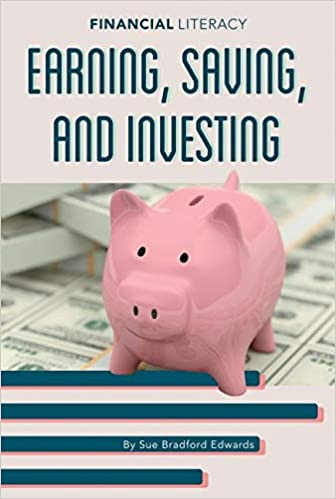 Saving and Investing Worksheet Earning Saving and Investing Financial Literacy Edwards