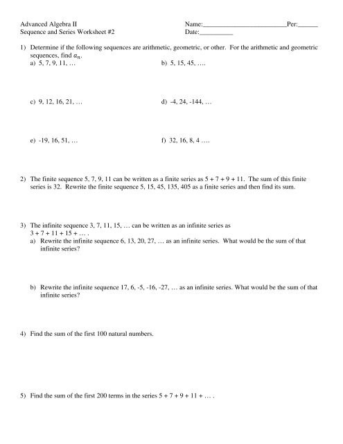 Sequences and Series Worksheet Sequence and Series Worksheet 2 Date 1 Determine I