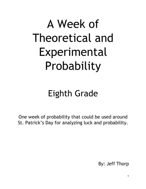 Theoretical and Experimental Probability Worksheet A Week Of theoretical and Experimental Probability by Jeff