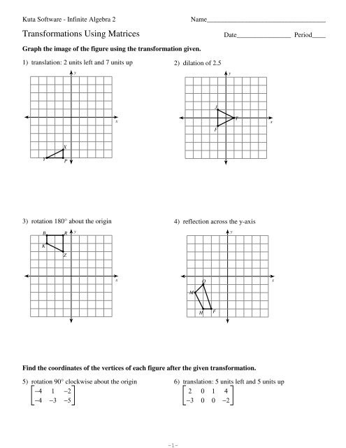 Transformations Of Graphs Worksheet Transformations Using Matrices Kuta software