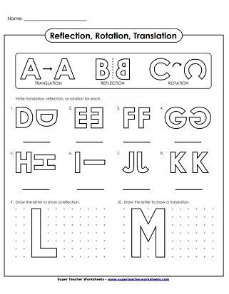 Translations Reflections and Rotations Worksheet Translate Reflection Rotation Alphabet