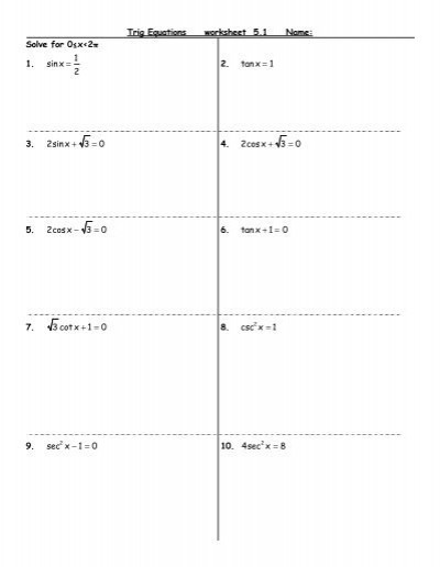 Trig Identities Worksheet with Answers Trig Equations Worksheet 5 1 Name solve for 0≤x